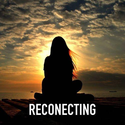 RECONECTING