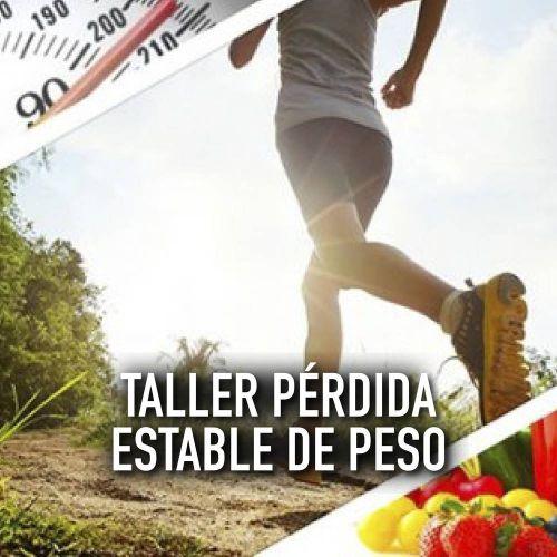 TALLER PÉRDIDA ESTABLE DE PESO