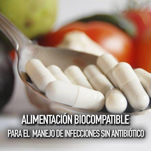 ALIMENTACIÓN BIOCOMPATIBLE PARA MANEJOS DE INFECCIONES SIN ANTIBIÓTICO